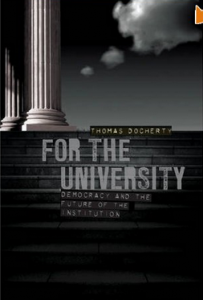 For the University: Democracy and the Future of the Institution