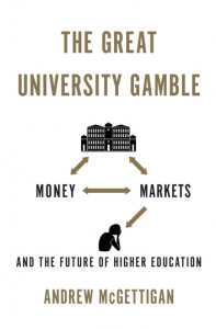 McGettigan, 'The Great University Gamble'