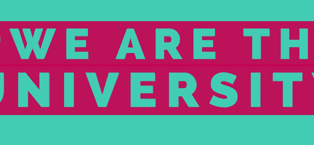 Elect Our VCs Campaign: #WeAreTheUniversity